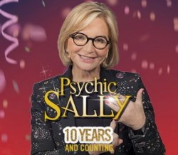 Sally Morgan PSYCHIC SALLY – 10 Years and Counting .