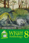 The Wharf Anthology 8