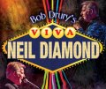 Bob Drury's 'Viva Neil Diamond'