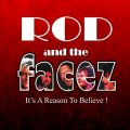 Garry Pease Rod and The Facez